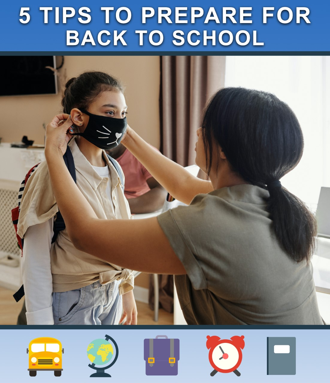 5 Tips to Prepare for Back to School During COVID-19